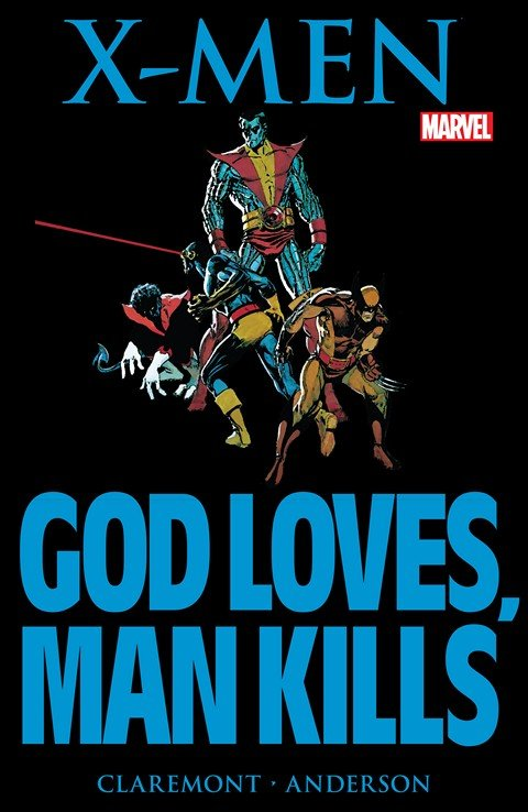 X-Men – God Loves, Man Kills