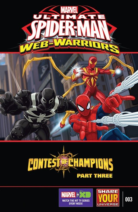 Marvel Universe Ultimate Spider-Man – Web-Warriors – Contest of Champions #3