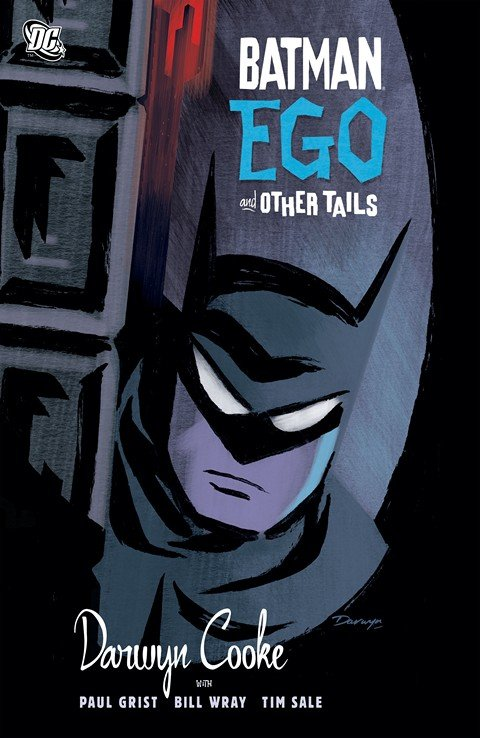 Batman – Ego and Other Tails (2007)