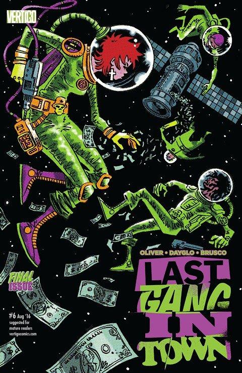 Last Gang in Town #6