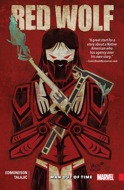 Red Wolf Vol. 1 – Man Out Of Time (TPB) (2016)