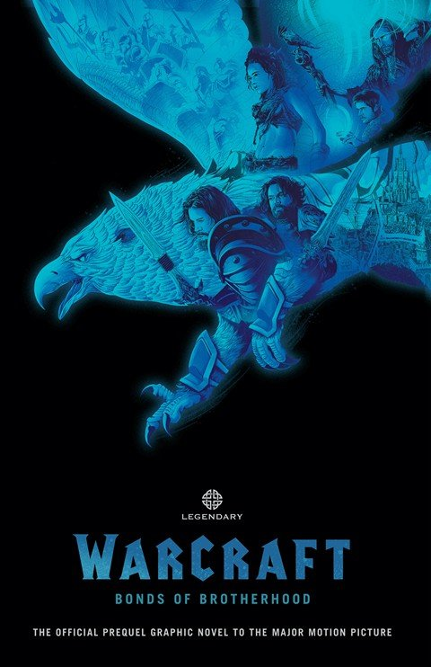 Warcraft – Bonds of Brotherhood