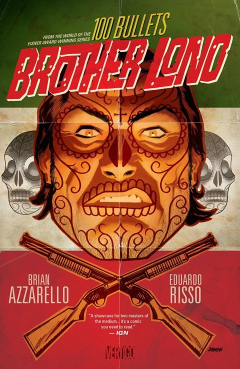 100 Bullets – Brother Lono (2014)