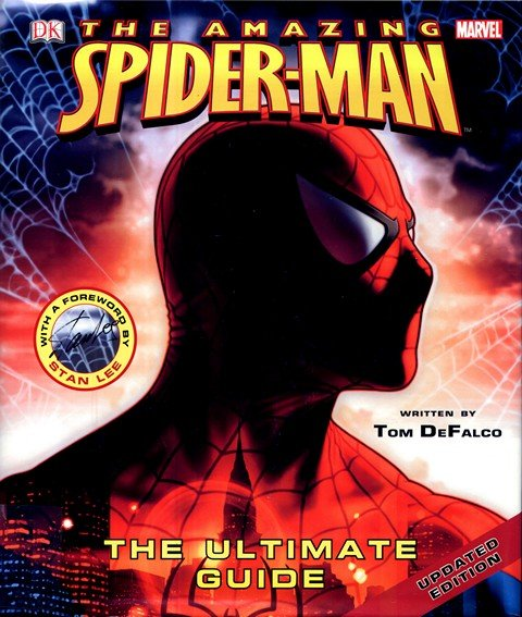 Amazing Spider-Man – The Ultimate Guide