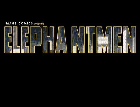 Elephantmen – 2260 Vol. 1 – 3 (TPB)
