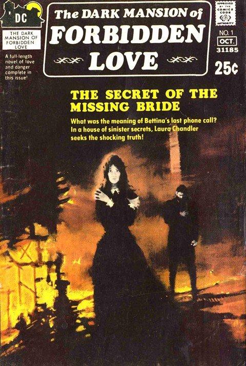 Forbidden Tales of Dark Mansion #1 – 15 (1972-1974)
