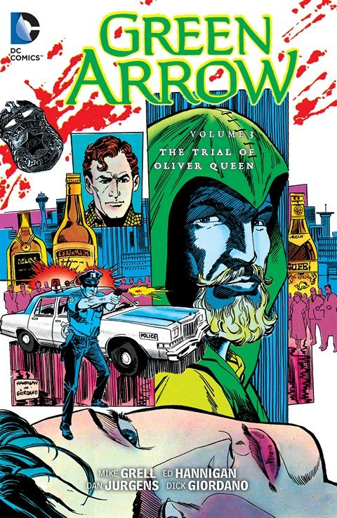 Green Arrow Vol. 3 – The Trial of Oliver Queen (TPB)