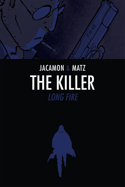 The Killer – Vol. 1 – Long Fire