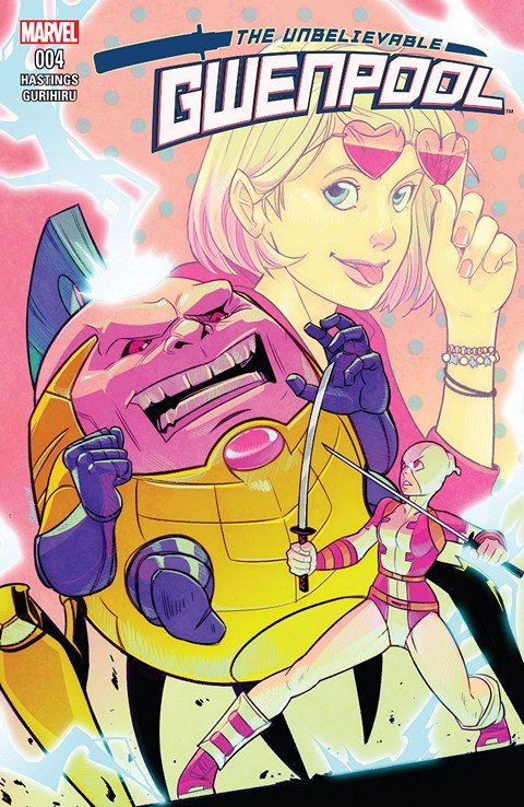 The Unbelievable Gwenpool #4 (2016)