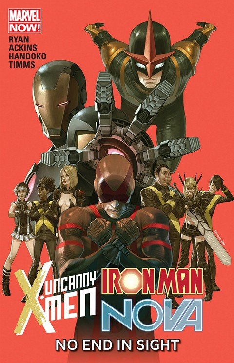 Uncanny X-Men – Iron Man – Nova – No End In Sight