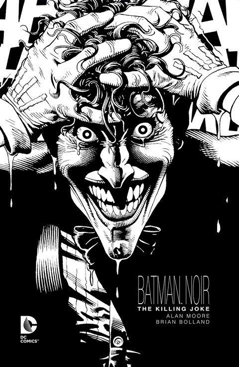 Batman Noir – The Killing Joke (2016)