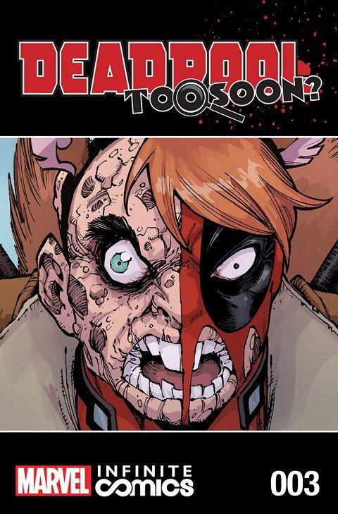 Deadpool – Too Soon Infinite Comic #3