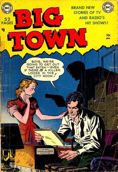 Big Town #1 – 50 (1951-1958)