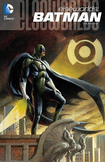 Elseworlds – Batman Vol. 1 (2016)