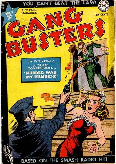 Gang Busters #1 – 67 (1947-1959)