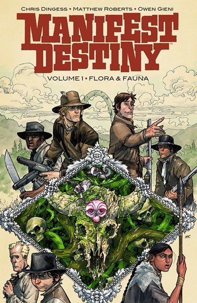Manifest Destiny Vol. 1 – Flora and Fauna (2014)