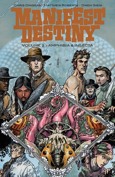 Manifest Destiny Vol. 2 – Amphibia and Insecta (2015)