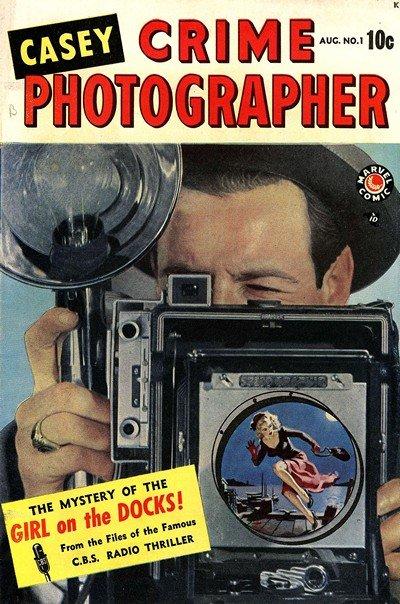 Casey Crime Photographer #1 – 4 (1949-1950)