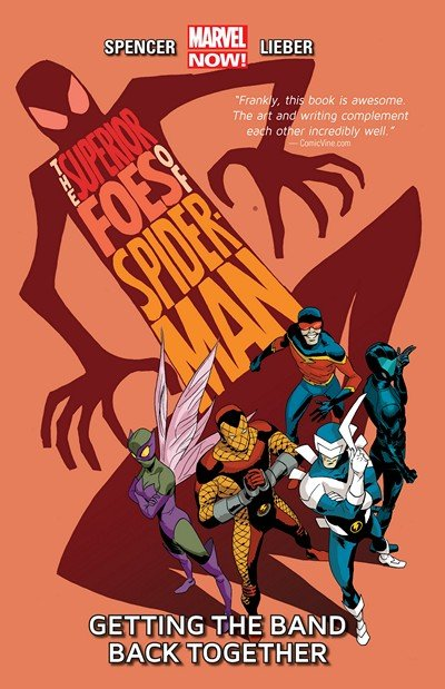 The Superior Foes of Spider-Man Vol. 1 – 3 (2014-2015)