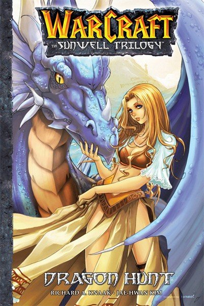Warcraft – The Sunwell Trilogy #1 – 3 (2005-2007)