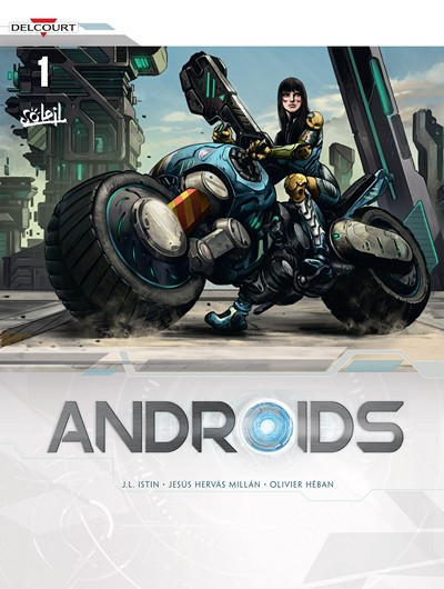 Androids Vol. 1 – 4 (2016-2017)