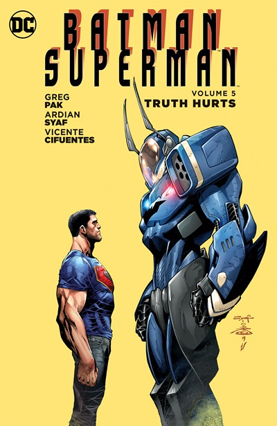 Batman – Superman Vol. 5 – Truth Hurts (2016)