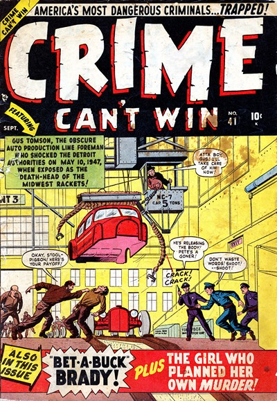 Crime Can't Win #41 – 43, 4-12 (1950-1952)
