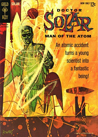 Doctor Solar, Man of the Atom #1 – 31 (1962)
