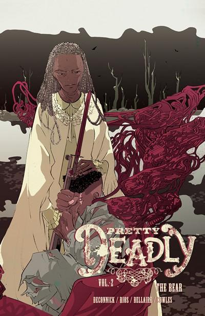 Pretty Deadly Vol. 2 – The Bear (2016)