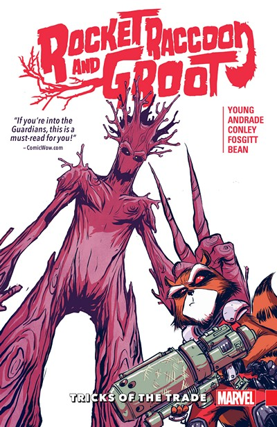 Rocket Raccoon and Groot Vol. 1 – Tricks of the Trade (TPB) (2016)