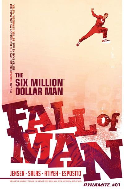 The Six Million Dollar Man – Fall of Man #1 – 5 (2016)