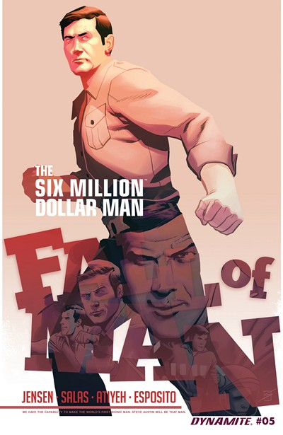 The Six Million Dollar Man – Fall of Man #5 (2016)