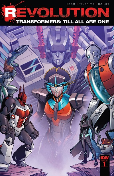 Transformers – Till All Are One – Revolution #1