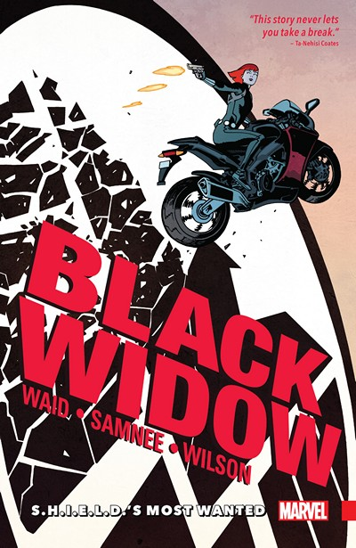 Black Widow Vol. 1 – S.H.I.E.L.D.'s Most Wanted (2016)