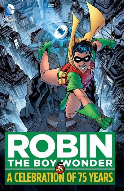 Robin, The Boy Wonder – A Celebration of 75 Years (2015)