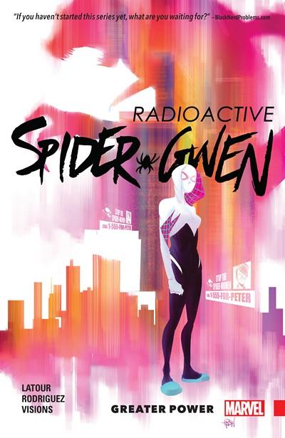 Spider-Gwen Vol. 1 – Greater Power (2016)