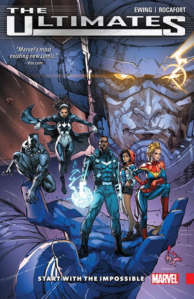 Ultimates – Omniversal Vol. 1 – Start With the Impossible (2016)