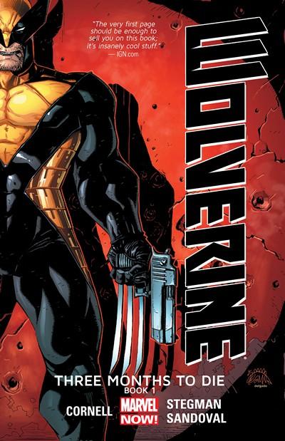 Wolverine – Three Months To Die (Books I & II) (2014)