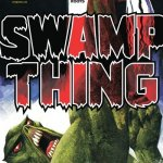 Swamp Thing Vol. 4 #1 – 29 (2004-2006)