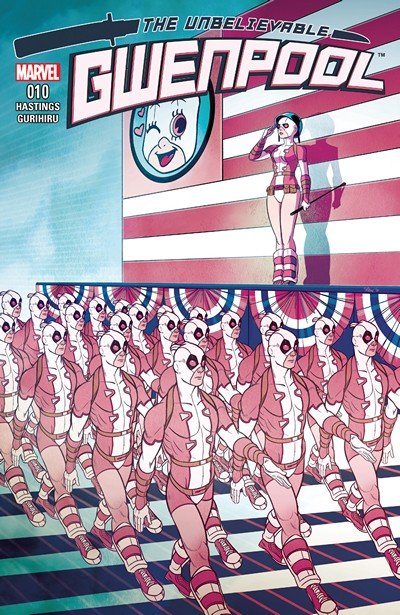 The Unbelievable Gwenpool #10 (2017)
