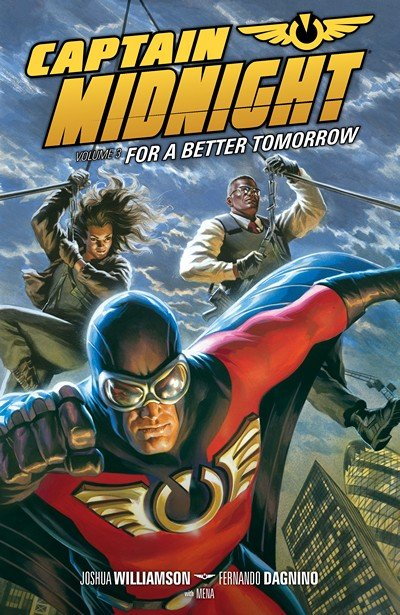 Captain Midnight Vol. 3 – For A Better Tomorrow (2014)