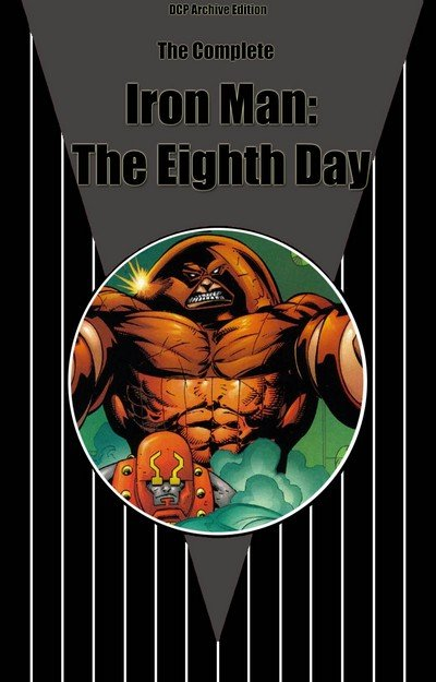 Iron Man – Eighth Day (Complete – DCP Archive Edition) (1999)