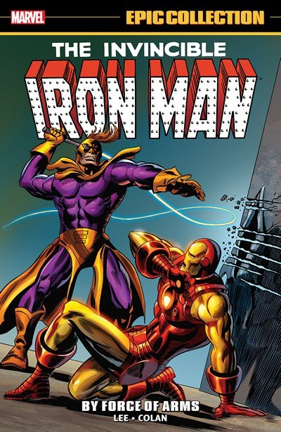Iron Man Epic Collection – By Force of Arms (2017)
