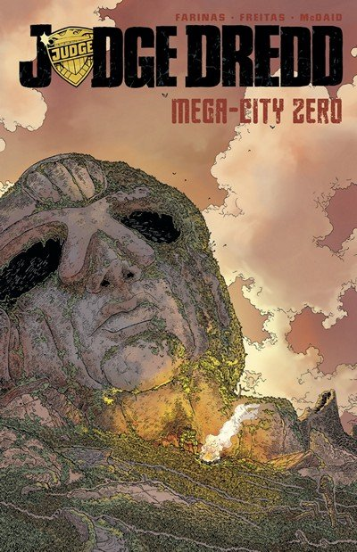 Judge Dredd Mega-City Zero Vol. 1 (2016)