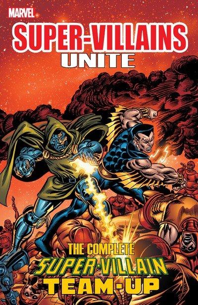 Super Villains Unite – The Complete Super-Villain Team-Up (2015)