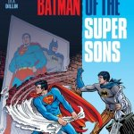 Superman-Batman – Saga of the Super Sons (TPB) (2017)