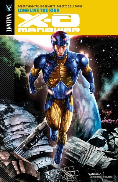 X-O Manowar Vol. 12 – Long Live the King (2016)
