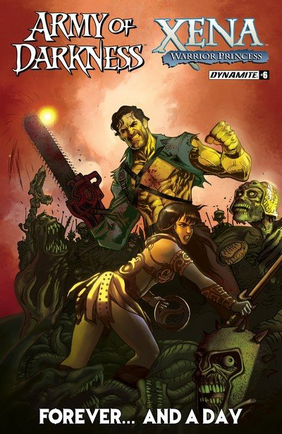 Army Of Darkness Xena Warrior Princess Forever…And A Day #6 (2017)