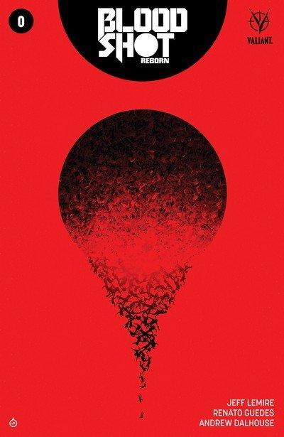 Bloodshot Reborn #0 (2017)