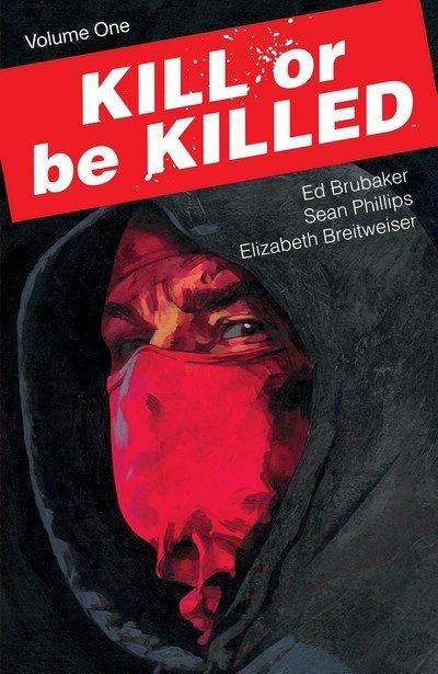 Kill Or Be Killed Vol. 1 (2017)